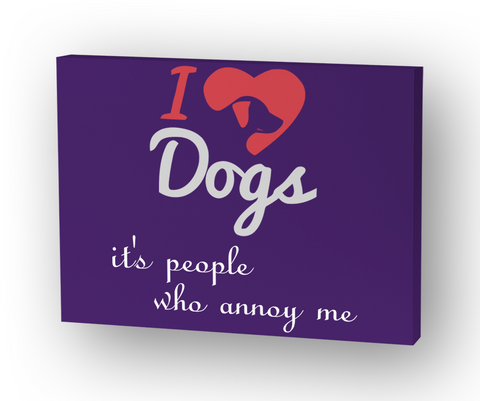 I Love Dog's It's People Who Annoy Me Standard T-Shirt Front