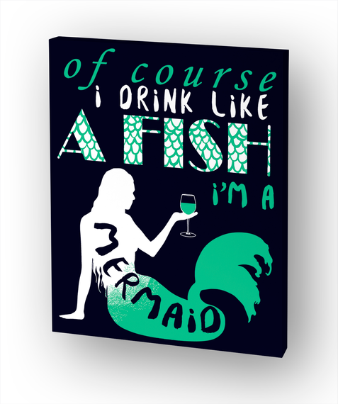Of Course I Drink Like A Fish I'm A Mermaid White T-Shirt Front
