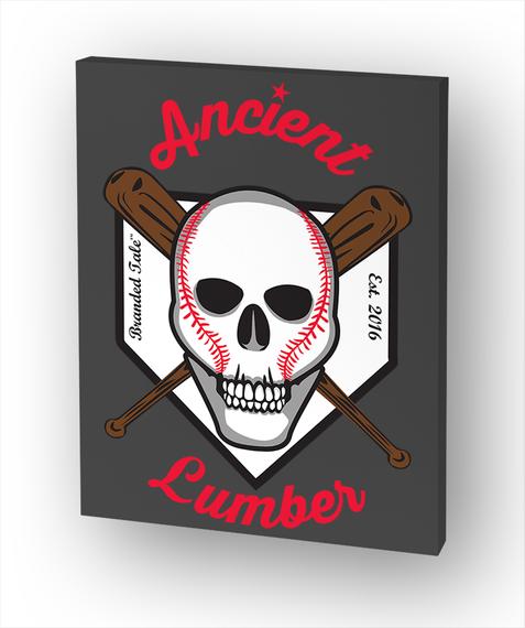 Ancient Branded Tale Est. 2016 Lumber Standard T-Shirt Front
