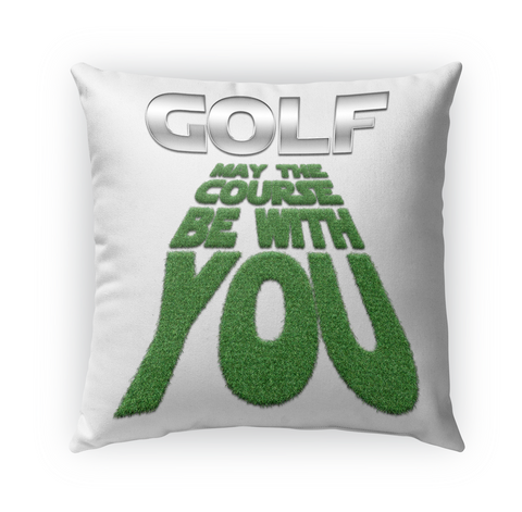 Golf My Course Be With You White T-Shirt Front