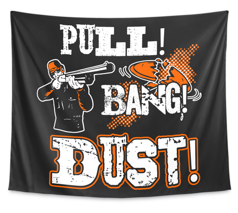 Pull! Bang! Dust! White T-Shirt Front