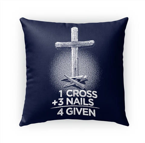 1 Cross + 3 Nails =4 Given White T-Shirt Front