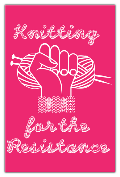 Knitting For The Resistance Poster White T-Shirt Front
