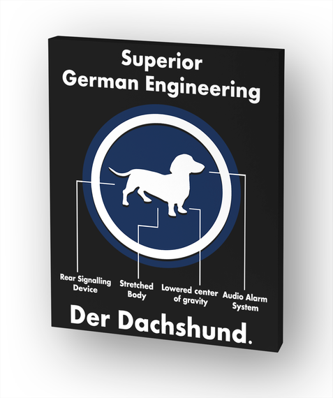 Superior German Engineering Der Dachshund White T-Shirt Front