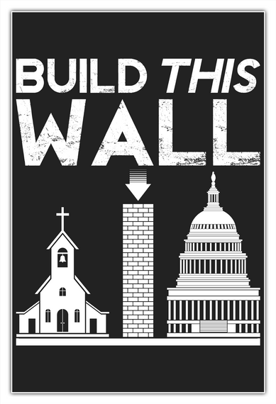 "Build This Wall Poster   24""X36"" White T-Shirt Front"
