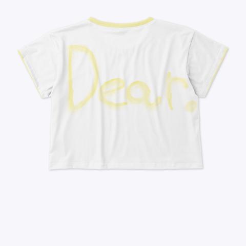 Dear Standard T-Shirt Back