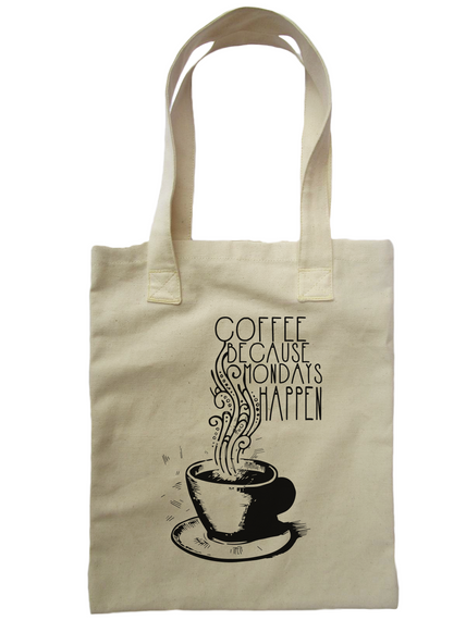 Coffee Because Mondays Happen White T-Shirt Front