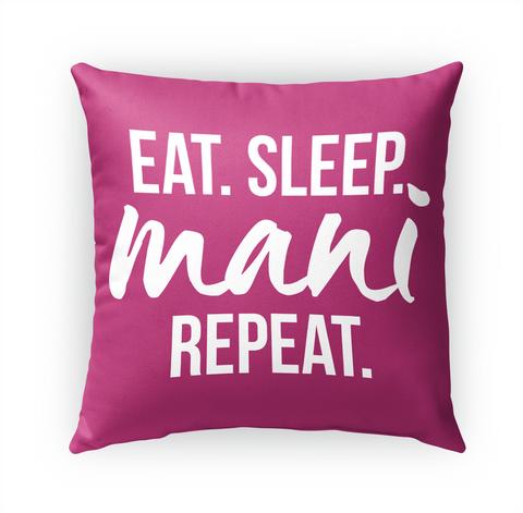 Eat Sleep Man Repeat Standard T-Shirt Front