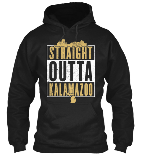Straight Outta Kalamazoo  Black T-Shirt Front
