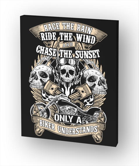Race The Rain Ride The Wind And Chase The Sunset Only A Biker Understands White T-Shirt Front