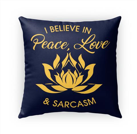 I Believe In Peace Love & Sarcasm White Maglietta Front