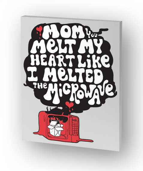 Mother's Day Mom You Melt My Heart Home Standard Camiseta Front