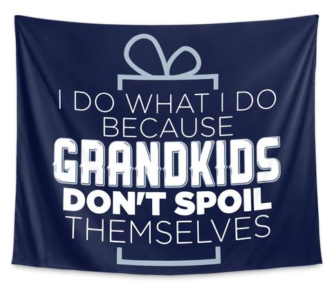 Grandma Tapestry  Don't Spoil Themselves White Camiseta Front