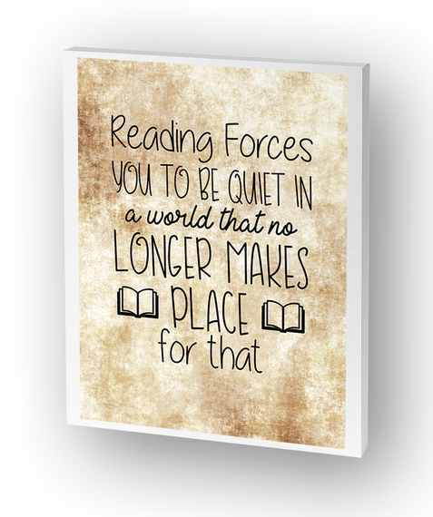 Reading Forces You To Be Quiet Canvas Standard T-Shirt Front