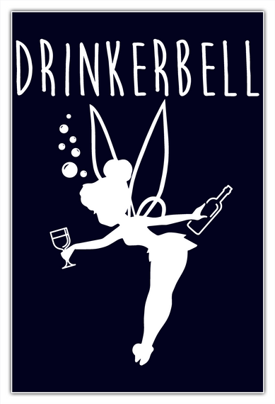 Drinkerbell Poster   Under 50 Remain!  White T-Shirt Front