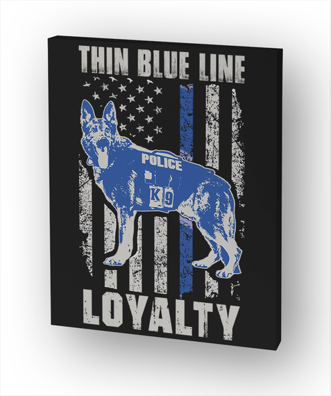 Thin Blue Line Police K 9 Loyalty Standard T-Shirt Front