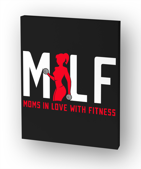 Milf Fitness Canvas White T-Shirt Front