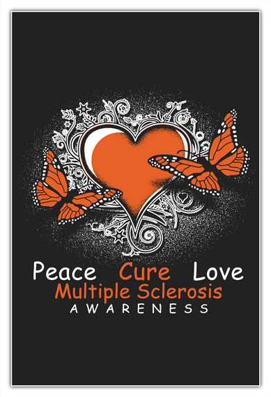 Peace Cure Love Multiple Sclerosis Awareness White Kaos Front