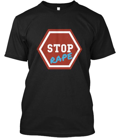 Stop Rape Black T-Shirt Front