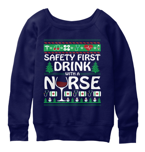 Drink With A Nurse Ugly Sweater Navy  T-Shirt Front