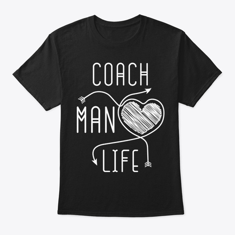 Coach Man Life Shirt Black T-Shirt Front