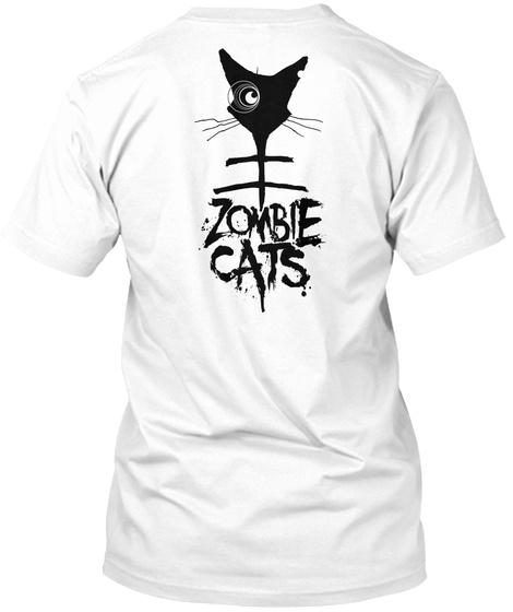 Zombie Cats Watch The World Burn White T-Shirt Back