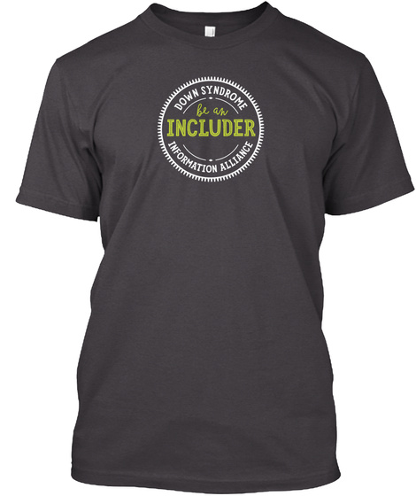 Dsia Awareness Tees And More!  Heathered Charcoal  T-Shirt Front