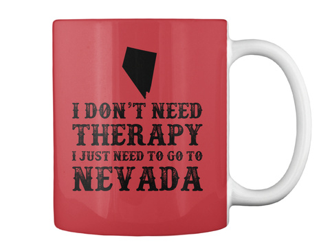 Nevada I Just Need To Go To Bright Red T-Shirt Back