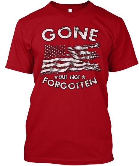 Gone But Not Forgotten Deep Red T-Shirt Front