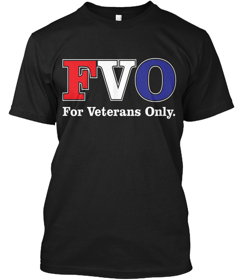 Fvo For Veterans Only Black T-Shirt Front