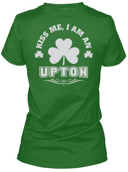 Kiss Me I Am Upton Thing T Shirts Irish Green T-Shirt Back