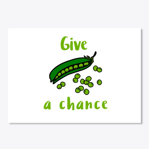 Give Peas A Chance White T-Shirt Front