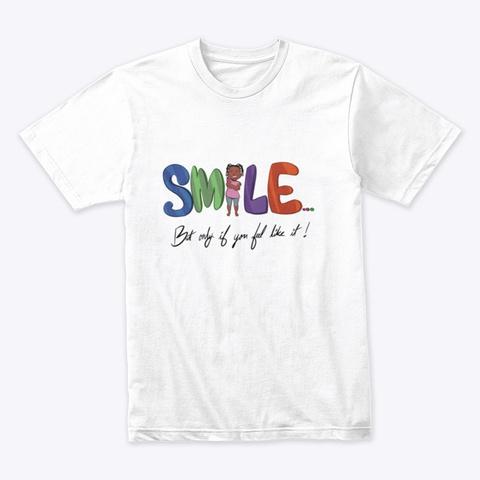 S.M.I.L.E  White T-Shirt Front