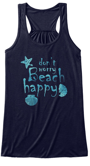 Don't Worry Beach Happy Midnight Women's Tank Top Front