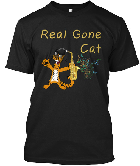 Real Gone Cat. Cool Cat With Saxophone. Black T-Shirt Front