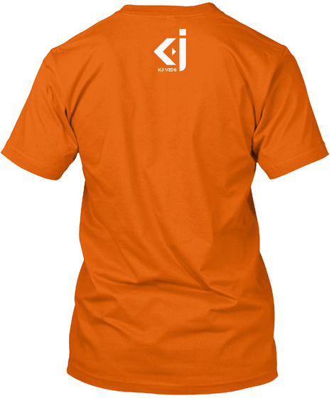 Kj Vids Quote Tee 8 Orange T-Shirt Back