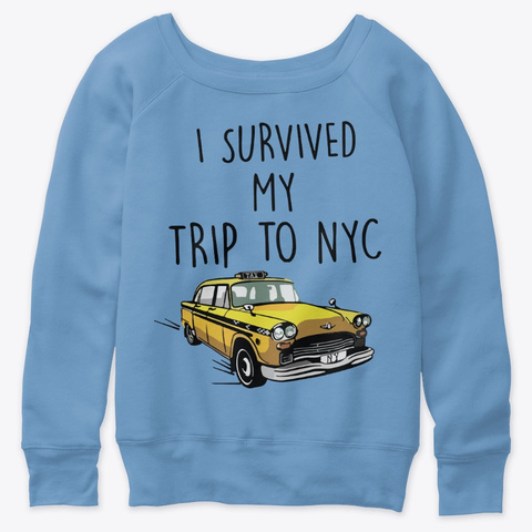I Survived My Trip To Nyc Shirt Blue Triblend  T-Shirt Front