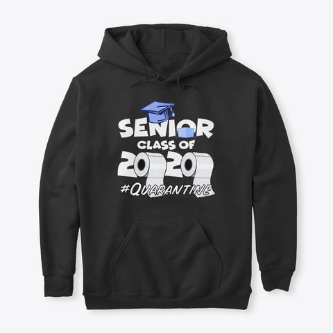Class Of 2020 #Quarantine Black T-Shirt Front