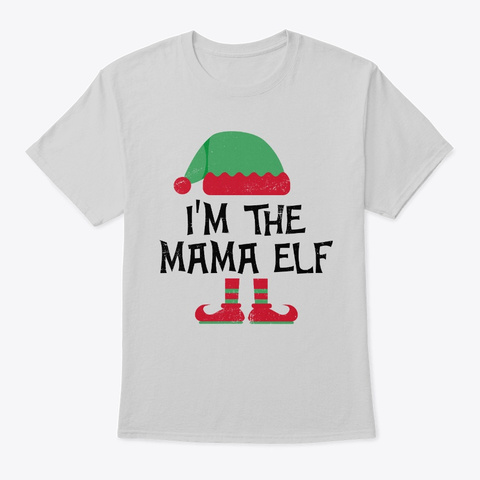 Matching Family Group Christmas Mama Elf Light Steel T-Shirt Front