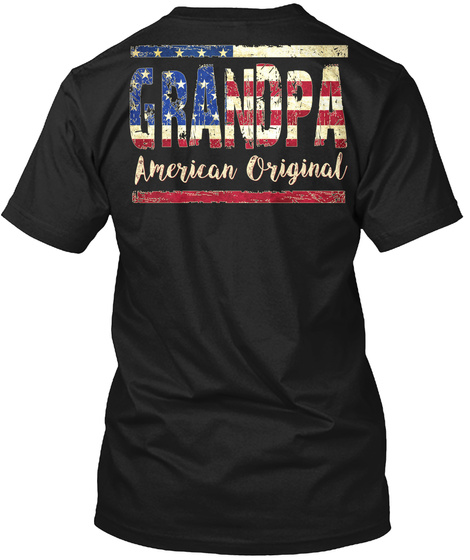 Grandpa American Original Black T-Shirt Back