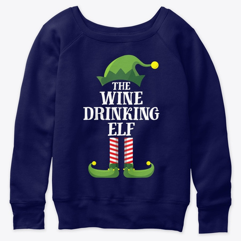 Wine Drinking Elf Matching Family Navy  T-Shirt Front