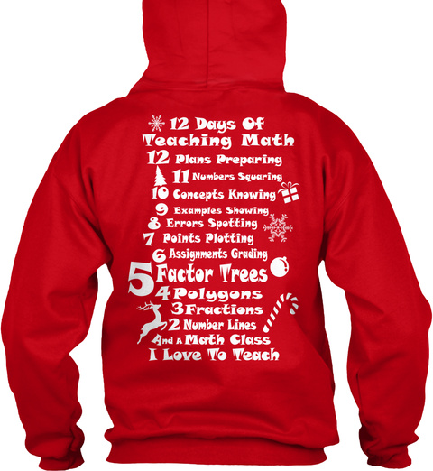 12 Days Of Teaching Math 12 Plans Preparing 11 Numbers Squaring 10 Concepts Knowing 9 Examples Showing 8 Errors... Red Sweatshirt Back