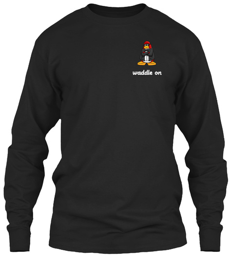 Waddle On Black T-Shirt Front