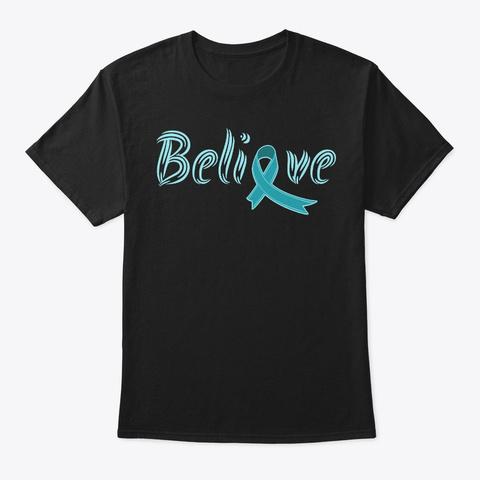 Believe, Sexual Assault Awareness Black T-Shirt Front
