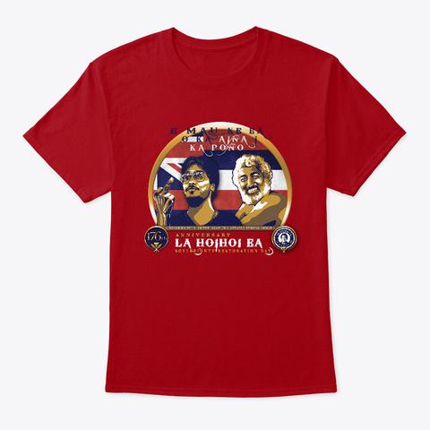 Lā Hoʻihoʻi Ea 2019 Honolulu Event Shirt Deep Red T-Shirt Front