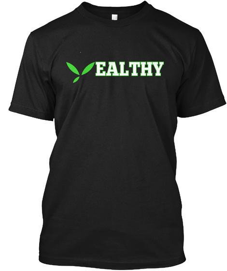 Ealthy Black T-Shirt Front