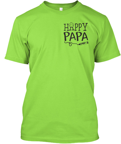 Happy Papa Lime T-Shirt Front