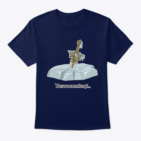 """""""There Was An Attempt"""" Sword Navy T-Shirt Front"""