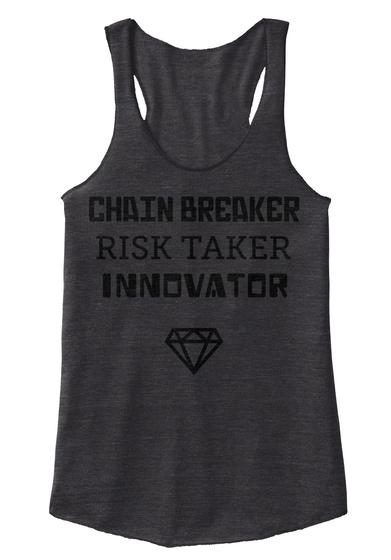 Chain Breaker Risk Taker Innovator Eco Black T-Shirt Front