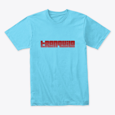 Tranquilo Tahiti Blue T-Shirt Front